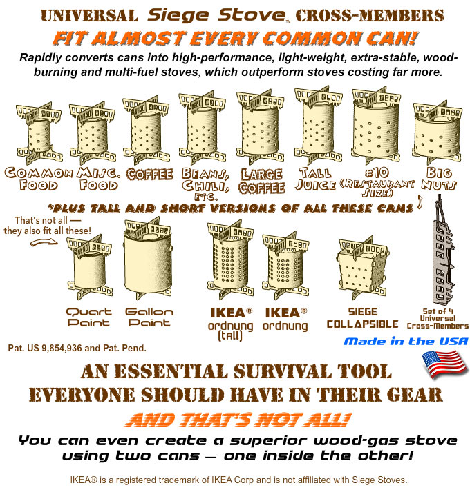 Rapidly convert any common can into a high-performance camping / survival stove with the Siege Stove universal Cross-Members